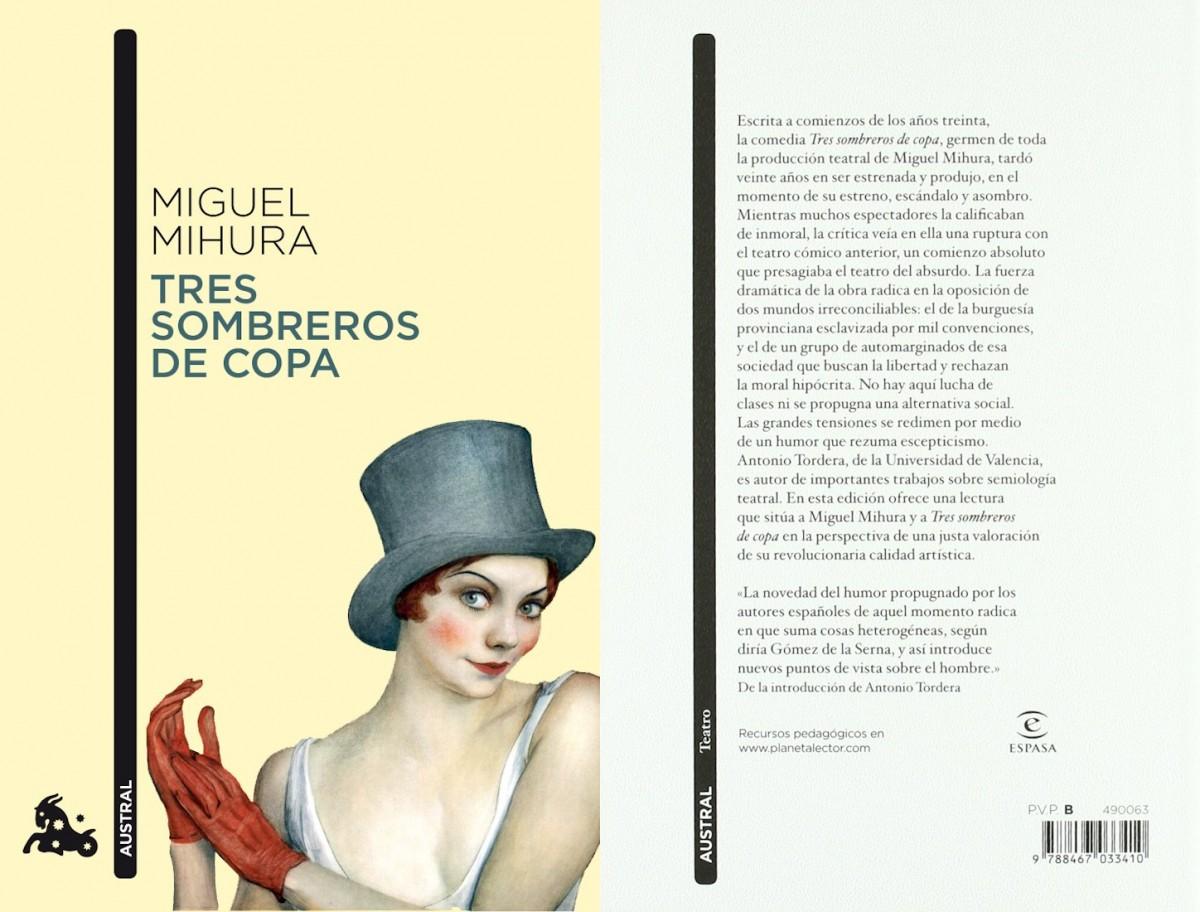 Tres Sombreros de Copa de Miguel Mihura | Revista mujer